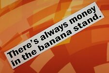 Arrested Development Money in the Banana Stand sticker