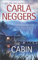The Cabin (Carriage House) by Carla Neggers