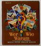 Sammelbilderalben, Nestle Peter Cailler Kohler - Wer Wie Warum, Band II