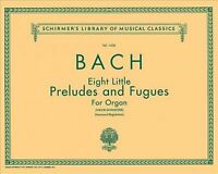 8 Little Preludes and Fugues : Organ Solo, Paperback by Bach, Johann Sebastia...