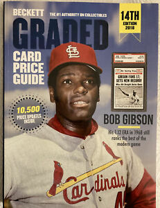 BECKETT GRADED Card Price Guide 14th Edition 2018 Yearly BOB GIBSON