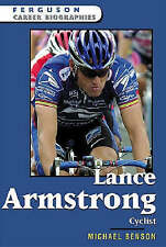 Lance Armstrong: Cyclist (Ferguson Career Biographies)**Out of Print** by Micha