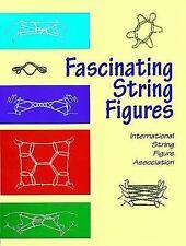 Fascinating String Figures (Master String Figures)