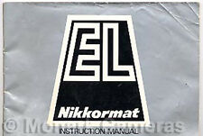 Nikkormat EL Instruction Book More Nikon Manuals Listed