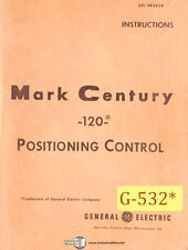 GE Mark Century 120, Positioning Control, Operation Maint, Prog, Electric Manual
