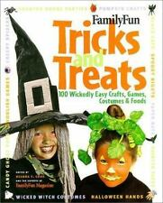 A FamilyFun Book: Tricks and Treats : 100 Wickedly Easy Crafts, Games, Costumes…