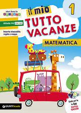 Il mio tutto vacanze. Matematica. Per la Scuola elementare. Vol. 1