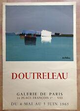 DOUTRELEAU  AFFICHE LITHOGRAPHIEE ORIGINALE 1965 GAL DE PARIS / MOURLOT PARIS