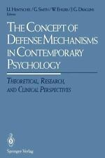 The Concept of Defense Mechanisms in Contemporary Psychology : Theoretical,...
