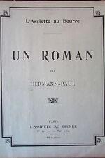 SATIRIQUE CARICATURES L'ASSIETTE AU BEURRE N° 154 de 1904 UN ROMAN de HERMANN