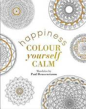 Colour Yourself Calm: Happiness by Quadrille Publishing Ltd (Hardback, 2015)