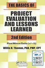 The Basics of Project Evaluation and Lessons Learned, Second Edition by...