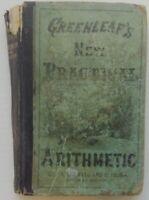 Greenleaf's New Practical Arithmetic by Benjamin Greenleaf - 1876 - HC