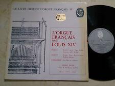 L´ORGUE FRANCAIS SOUS LOUIS XIV Caliope Label JULLIEN , GIGAULT, D´ANGLEBERT