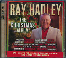 Ray Hadley The Christmas Album 2-disc CD NEW Band Aid Jose Feliciano
