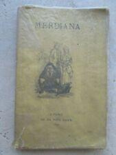LE NOUVEAU MERDIANA ou manuel scatologique, 1870 (Grosley, Rabelais, Swift...)