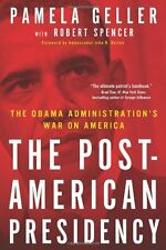 The Post-American Presidency: The Obama Administra
