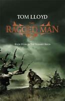 The Ragged Man: Book Four of The Twilight Reign, Tom Lloyd, Excellent
