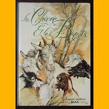 LA CHÈVRE ET LES BIQUETS Grimm Xavier Saint-Justh 1981
