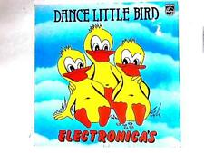 Dance Little Bird LP (De Electronica's - 1981) 6435 093 (ID:15349)
