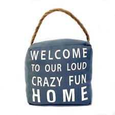 "Door Stop ""Welcome to Our Crazy Home"" Grey Canvas Doorstop - Jute Rope - 1.5kg"