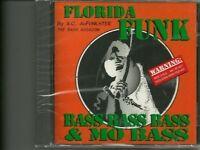 A.C. AuFunkster Florida Funk:Bass Bass Bass & Mo Bass [CD]