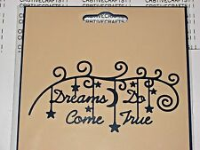 """TATTERED LACE DIES """"DREAMS DO COME TRUE"""" TTLD918 PHRASE FOR CARDS & SCRAPBOOKING"""