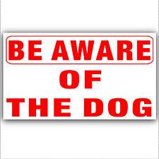 Essere consapevoli del dog-adhesive VINILE sticker-security segnale d'allarme domestico, aziendale