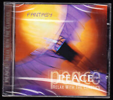FANTASY - PEACE: RELAX WITH THE CLASSICS - CD ALBUM - HANDEL, RAVEL - NEW SEALED