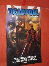 DEADPOOL- VOLUME SERIE ORO- N°1 - deadpool uccide universo- MARVEL PANINI