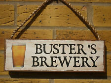 PERSONALISED OUTDOOR SIGN GARDEN BBQ SIGN DRINKS SIGN OWN WORDING OWN NAME BEERS