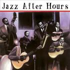 JAZZ AFTER HOURS CD JAZZ-FUSION-AMBIENT-ACIDJAZZ-SWING