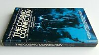 The Cosmic Connection:An Extraterrestrial Perspective by Carl Sagan/Agel 1975 PB