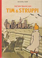 Auf den Spuren von Tim & Struppi Hardcover Comic von Michael Farr in Topzustand