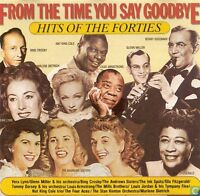FROM THE TIME YOU SAY GOODBYE - Hits of The Forties - CD