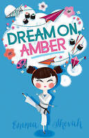 Dream On, Amber by Shevah, Emma, Acceptable Used Book (Paperback) Fast & FREE De