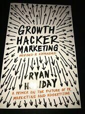 Growth Hacker Marketing von Ryan Holiday (2014, Taschenbuch)