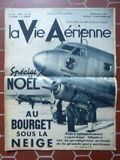 VIE AERIENNE 142 1938 NOEL AEROPORT LE BOURGET USINE DEWOITINE TOULOUSE BONNIER