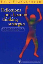 Reflections on Classroom Thinking Strategies: 42 Practical Strategies...