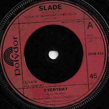 SLADE - EVERYDAY / GOOD TIME GALS - POLYDOR 1974- ORIGINAL BRITISH 70s GLAM ROCK