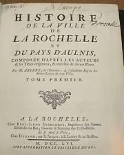Arcere Histoire de la ville de la Rochelle 2 tomes 1756