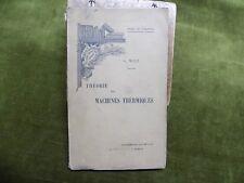 Théories des Machines Thermiques A, Witz 1900 - Industrie Moteurs