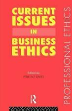 Current Issues in Business Ethics (Professional Ethics) by