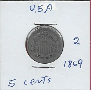 U.S.A 5 CENTS 1869 F DRAPED GARLAND ABOVE SHIELD,DATE BELOW,VALUE WITHIN CIRCLE