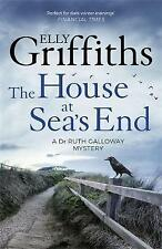 ELLY GRIFFITHS: The House at Sea's End: The Dr Ruth Galloway Mysteries. CHILLER!