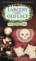 Larceny and Old Lace (Den of Antiquity) by Myers, Tamar