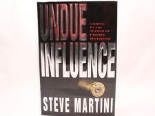 VERY GOOD+! Undue Influence by Steve Martini