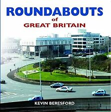Roundabouts of Great Britain, Beresford, Kevin, Used; Good Book