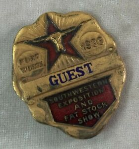 Texas Centennial 1936 Fort Worth Southwestern Expo Stock Show Rodeo Guest Badge