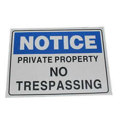 WARNING SIGN 600x450mm NOTICE PRIVATE PROPERTY NO TRESPASSING SAFETY PLASTIC HD